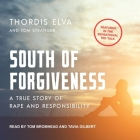 South of Forgiveness: A True Story of Rape and Responsibility Cover Image