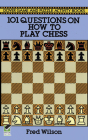 101 Questions on How to Play Chess (Dover Chess) Cover Image