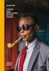 Sapeurs: Ladies & Gentlemen of the Congo Cover Image