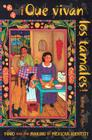 Que Vivan Los Tamales!: Food and the Making of Mexican Identity Cover Image