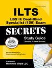 ILTS LBS II: Deaf-Blind Specialist (159) Exam Secrets, Study Guide: ILTS Test Review for the Illinois Licensure Testing System Cover Image
