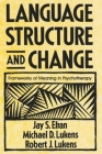 Language Structure and Change: Frameworks of Meaning in Psychotherapy Cover Image