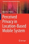 Perceived Privacy in Location-Based Mobile System Cover Image