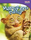 Mamifero Mania (Mammal Mania) (Spanish Version) (Fluent) (Time for Kids Nonfiction Readers: Level 3.3) Cover Image