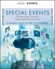 Special Events: The Brave New World for Bolder and Better Live Events (Wiley Event Management) Cover Image