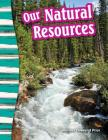 Our Natural Resources (Primary Source Readers) Cover Image
