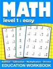 Math education workbook: Daily Mathematics Practice Exercises Maths book level 1 for 3rd 4th 5th... Grades with Addition, Subtraction, Multipli Cover Image