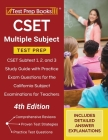 CSET Multiple Subject Test Prep: CSET Subtest 1, 2, and 3 Study Guide with Practice Exam Questions for the California Subject Examinations for Teacher Cover Image