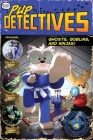 Ghosts, Goblins, and Ninjas! (Pup Detectives #4) Cover Image