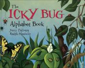 Icky Bug Alphabet Book (Jerry Pallotta's Alphabet Books) Cover Image