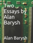 Two Essays by Alan Barysh Cover Image