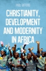 Christianity, Development and Modernity in Africa Cover Image