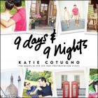 9 Days and 9 Nights Lib/E Cover Image