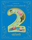 Cuentos Para Niños de 2 Años Cover Image