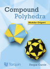 Compound Polyhedra: Modular Origami Cover Image