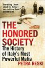 The Honored Society: A Portrait of Italy's Most Powerful Mafia Cover Image