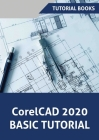 CorelCAD 2020 Basics Tutorial Cover Image