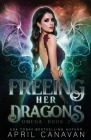 Freeing Her Dragons: A Reverse Harem Paranormal Romance (Omega #2) Cover Image