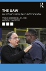 The UAW: An Iconic Union Falls Into Scandal Cover Image