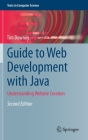 Guide to Web Development with Java: Understanding Website Creation (Texts in Computer Science) Cover Image