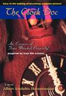 The Clock Doc: An Essence of Time Mended Properly! Cover Image