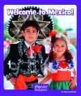 Welcome to Mexico (Wonder Readers Fluent Level) Cover Image