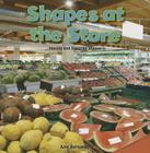 Shapes at the Store: Identify and Describe Shapes (Infomax Common Core Math Readers: Level A) Cover Image