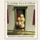 The Ducklings' Day in the Dollhouse Cover Image