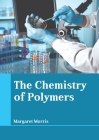 The Chemistry of Polymers Cover Image