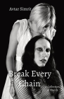 Break Every Chain: A Collection of Poetry Cover Image