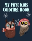 My First Kids Coloring Book: Children Coloring and Activity Books for Kids Ages 3-5, 6-8, Boys, Girls, Early Learning Cover Image