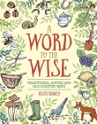 A Word to the Wise: Traditional Advice and Old Country Ways Cover Image
