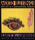 Mixed Blessings: New Art in a Multicultural America Cover Image