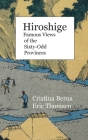 Hiroshige Famous Views of the Sixty-Odd Provinces: Premium Cover Image