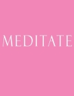 Meditate: Decorative Book to Stack Together on Coffee Tables, Bookshelves and Interior Design - Add Bookish Charm Decor to Your Cover Image