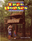 Tree Houses You Can Actually Build: A Weekend Project Book Cover Image