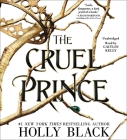 The Cruel Prince (Folk of the Air) Cover Image