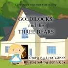 Goldilocks and the Three Bears: A Storylady Read-A-Long Book Cover Image