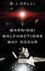 Warning! Malfunctions May Occur Cover Image