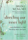Directing Our Inner Light: Using Meditation to Heal the Body, Mind, and Spirit Cover Image