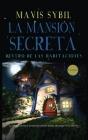 La Mansión Secreta: Dentro de las habitaciones Cover Image