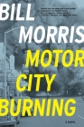 Motor City Burning Cover Image