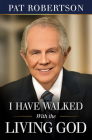 I Have Walked with the Living God Cover Image