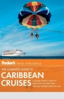 Fodor's The Complete Guide to Caribbean Cruises Cover Image