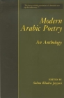 Modern Arabic Poetry: An Anthology Cover Image