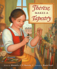 Thérèse Makes a Tapestry Cover Image