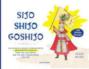 Sijo Shijo Goshijo: The Beloved Classics of Korean Poetry on Patriotic Loyalty from the Late Goryeo and the Early Joseon Period (1316 1463 Cover Image