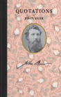 Quotations of John Muir Cover Image