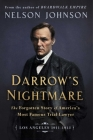 Darrow's Nightmare: The Forgotten Story of America's Most Famous Trial Lawyer Cover Image