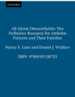 All about Osteoarthritis: The Definitive Resource for Arthritis Patients and Their Families Cover Image